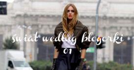 Świat według blogerki 01- zestawienie top stylizacji