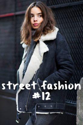 street fashion #12 - ulica inspirowana modą (20 stylizacji)