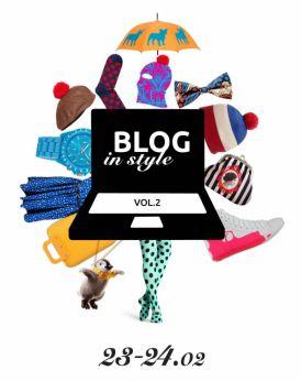 Blog in Style vol 2 - WYGRAJ zaproszenie na WARSZTATY!