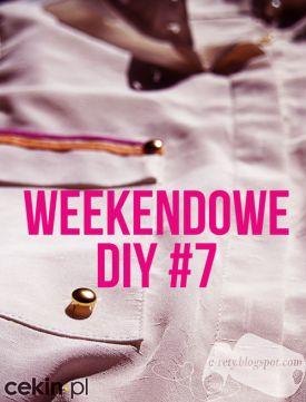 Weekendowe DIY #07 - Pomysł na przeróbkę